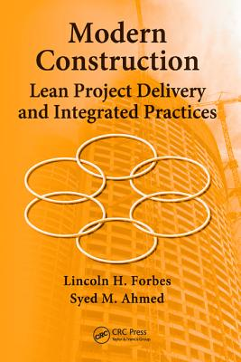 Modern Construction By Forbes, Lincoln H./ Ahmed, Syed M.