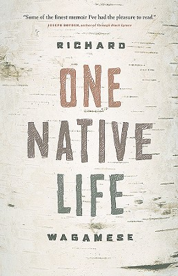 One Native Life By Wagamese, Richard