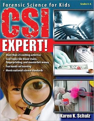 CSI Expert! By Schulz, Karen K./ Parker, David (ILT)